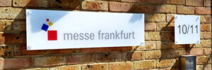 Messe Frankfurt company sign by Bluedot Display Ltd